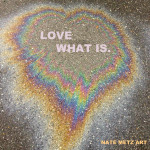 LOVE-WHAT-IS-2013-IMG_3319